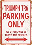 Yohoba Metallschilder Triumph Tr6 Parking Only Vintage Look 20,3 x 30,5 cm