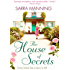 The House of Secrets: Every home has a story to tell . . .