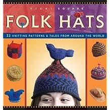 Folk Hats (Folk Knitting series) by Vicki Square (2005-10-01)