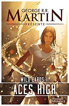 Wild Cards (Tome 2) - Aces High par [Martin, George R.R.]
