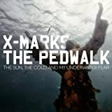 Songtexte von X-Marks the Pedwalk - The Sun, the Cold and My Underwater Fear