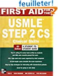 First Aid for the USMLE Step 2 CS, Fo...