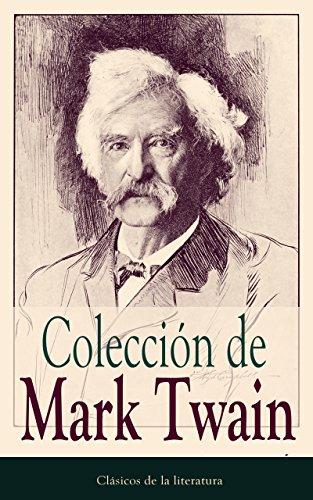 Colección de Mark Twain: Clásicos de la literatura por Mark Twain