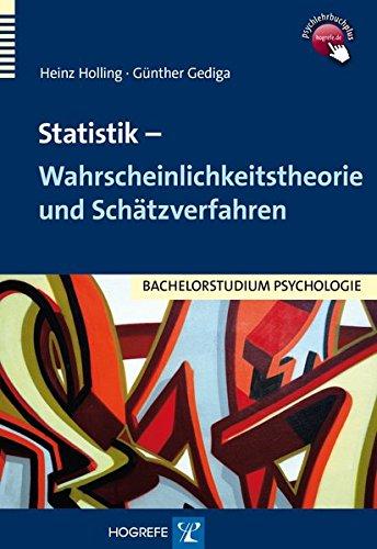 Statistik : Wahrscheinlichkeitstheorie und Schätzverfahren