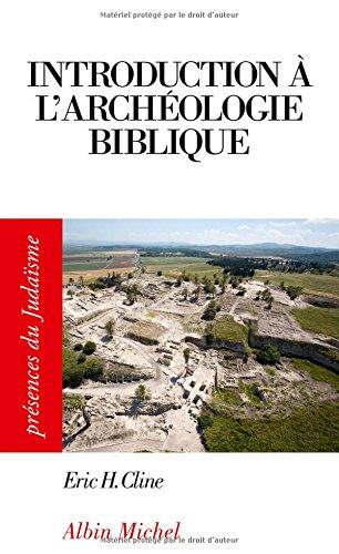 INTRODUCTION A L'ARCHEOLOGIE BIBLIQUE