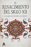 El Renacimiento Del Siglo XII (Ático Historia)