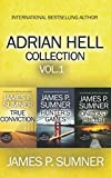 The Adrian Hell Series: Books 1-3 (Adrian Hell Collection)