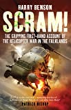 Scram!: The Gripping First-hand Account of the Helicopter War in the Falklands