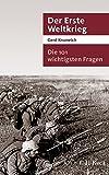 Die 101 wichtigsten Fragen - Der Erste Weltkrieg - Gerd Krumeich