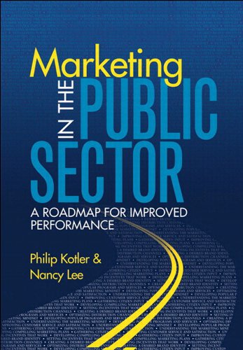 Marketing in the Public Sector: A Roadmap for Improved Performance (English Edition) de