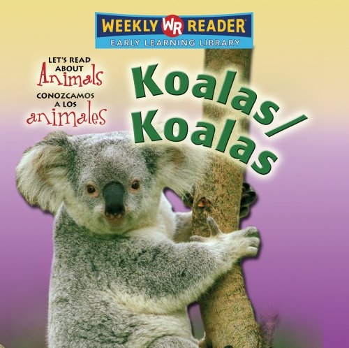 Koalas/Koalas (Let's Read About Animals/ Conozcamos a Los Animales)