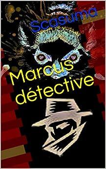 Marcus détective par [Scasuma]