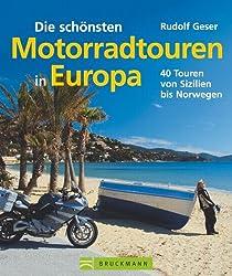 Die schönsten Motorradtouren: in Europa