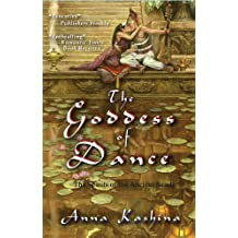 The Goddess of Dance (The Spirits of the Ancient Sands Book 2)