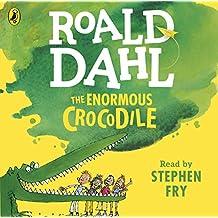 The Enormous Crocodile (Dahl Audio)