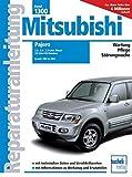 Mitsubishi Pajero 1999 bis 2003: 2.5-, 2.8-, 3.2-Liter Diesel, 3.6-Liter-V6 Benziner (Reparaturanleitungen)
