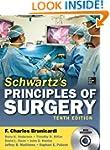 Schwartz's Principles of Surgery, 10t...