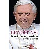 Dernières conversations: avec Peter Seewald