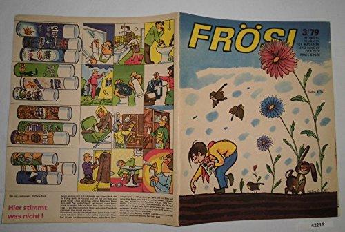 Bestell.Nr. 942215 Frösi Heft 3 von 1979