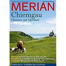MERIAN Chiemgau: Chiemsee und das Alpenland (MERIAN Hefte)
