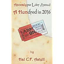 A Hundred in 2016: Volume 1 (Annual Series)
