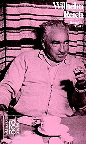 Wilhelm Reich in Selbstzeugnissen und Bilddokumenten