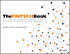 The FINTECH Book: The Financial Technology Handbook for Investors, Entrepreneurs and Visionaries