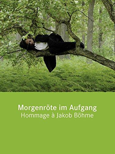 Morgenröte im Aufgang/Hommage à Jacob Böhme