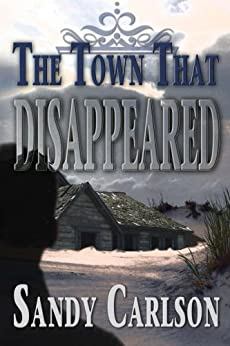 The Town That Disappeared by [Carlson, Sandy]