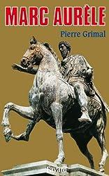 Marc Aurèle (Biographies Historiques) (French Edition)