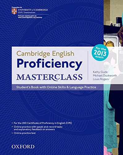 Cambridge English Proficiency (CPE)Masterclass: Student's Book with Online Skills and Language Practice Pack (Proficiency Masterclass)