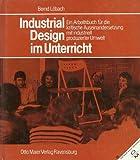 Industrial Design im Unterricht - Bernd Löbach