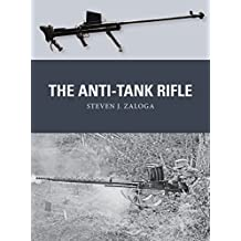 The Anti-Tank Rifle (Weapon)