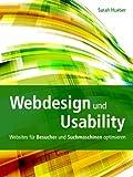 Webdesign und Usability - Websites für Besucher und Suchmaschinen optimieren