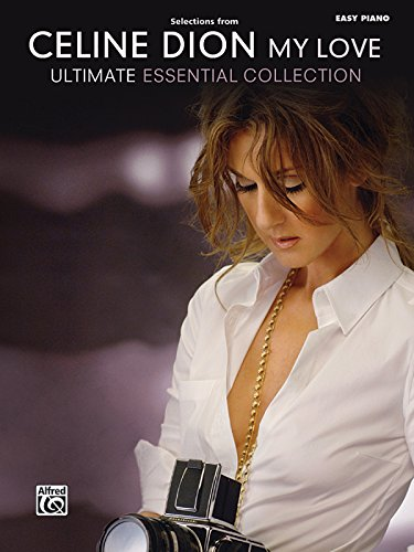 celine-dion-selections-from-my-love-ultimate-essential-collection-easy-piano