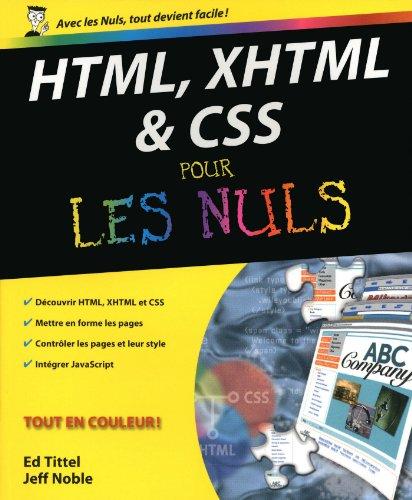 HTML, XHTML et les CSS Pour les nuls par Ed TITTEL