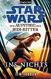 Star Wars™ Der Aufstieg der Jedi-Ritter -: Ins Nichts