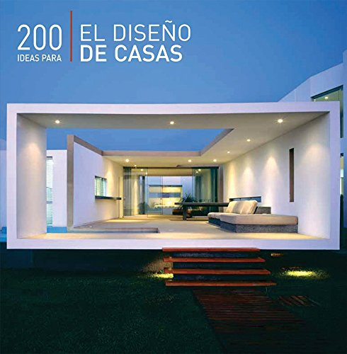 200 ideas para el diseno de casas/200 Ideas for House's Design
