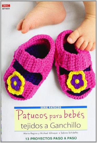 Crea Con Patrones Serie Patucos 1. Patucos Para Bebés