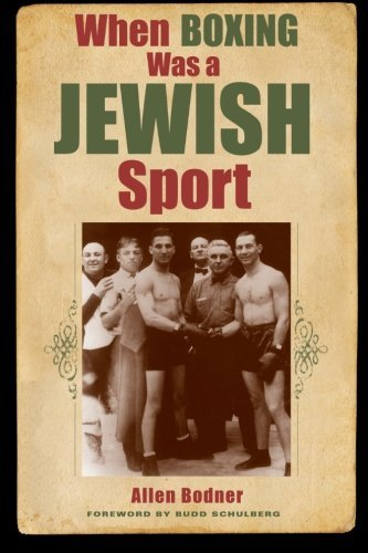 When Boxing Was a Jewish Sport (Excelsior Editions) by Allen Bodner (2011-02-04)