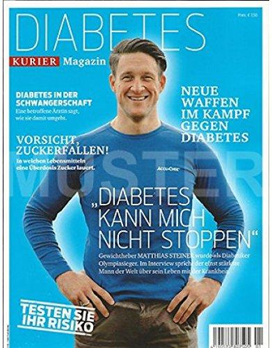Magazin Gesundheit Männer (KURIER Magazin - DIABETES - Neue Waffen im Kampf gegen Diabetes -