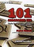 101 anagrammi zen. Storia di enigmistica, psicologia, cinema, politica