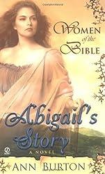 Abigail's Story: A Novel (Women of the Bible) by Ann Burton (2005-03-01)