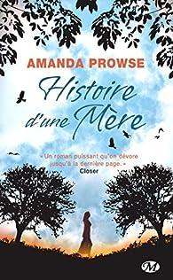 Histoire d'une mère par Amanda Prowse