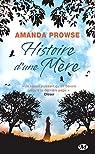 Histoire d'une mère par Prowse
