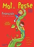 Français CE2 Cycle 2 Mot de Passe : Maîtrise de la langue by Ingrid Degat (2016-06-15)