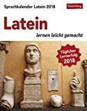 Sprachkalender Latein - Kalender 2018: Latein lernen leicht gemacht