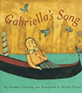 Gabriella's Song by Candace Fleming (1997-10-01)