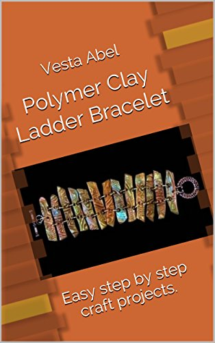 polymer-clay-ladder-bracelet-easy-step-by-step-craft-projects-english-edition