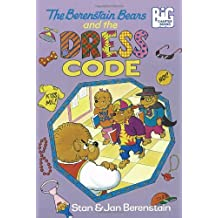 The Berenstain Bears and the Dress Code (Big Chapter Books(R))